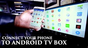 how to connect your phone to your android tv box
