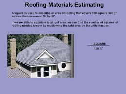 calculate house square footage roofing materials estimating a square is used to describe an area