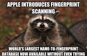 Meme Print - evil plotting raccoon meme works for apple s finger print department