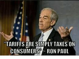 Ron Paul Memes - tariffs are simply taxes on consumers ron paul meme on esmemes com