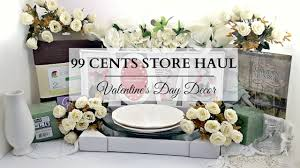 99 cents store haul neutral valentine u0027s day home decor u0026 diy