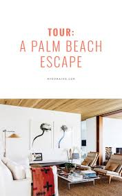 114 best south florida images on pinterest palm beach decor