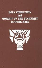 communion book holy communion and worship of eucharist outside mass by catholic
