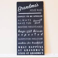 grandma u0027s house rules u2013 sign by design