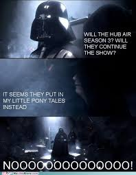 Darth Vader Nooo Meme - my little brony nooo my little pony friendship is magic brony
