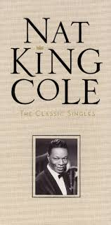 lights out nat king cole review the classic singles nat king cole songs reviews credits allmusic