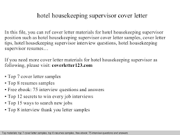 Housekeeping Supervisor Resume Sample by Hotel Housekeeping Supervisor Cover Letter