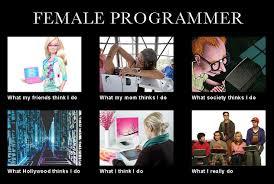 Do Memes - female developers what i really do meme developer memes