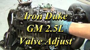 gm 2 5l iron duke valve adjustment youtube