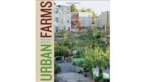 Houston Urban Gardeners - top 5 best urban gardening u0026 farming books