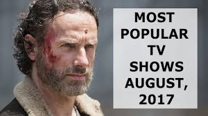 top 10 most popular tv shows now august 2017 youtube