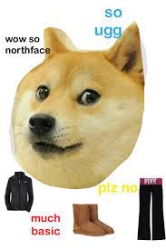 Much Doge Meme - doge meme so basic very ugg f u n n i e s pinterest doge