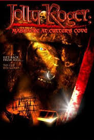 Jolly Roger: Massacre At Cutters Cove (2005)