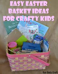 diy easter basket ideas easy easter basket ideas for crafty kids our daily craft