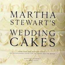 martha stewart u0027s wedding cakes more than 100 inspiring cakes an