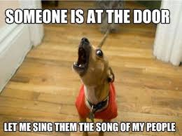 Funny Meme Songs - someone s at the door let me sing them the song of my people