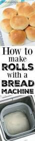 Bread Machine Onion Bread How To Make Rolls With A Bread Machine Recipe Homemade Roll