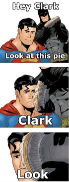 Super Man Meme - sad superman doesn t want any of batman s pie meme comic