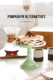 thanksgiving dessert alternatives to pumpkin pie the everygirl