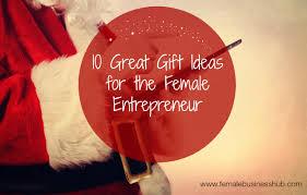 10 great christmas gift ideas for the female entrepreneur 2014
