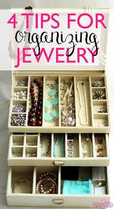 4 tips for organizing jewelry u2022 taylor bradford
