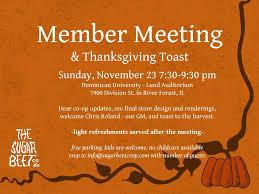 member meeting thanksgiving toast sugar beet food co op