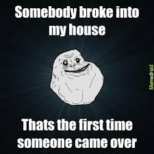 Forever Alone Guy Meme - forever alone guy meme by ifanmuhd memedroid