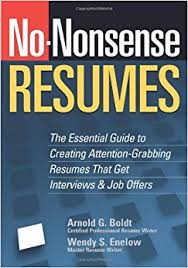 Resumes That Get Jobs by No Nonsense Resumes The Essential Guide To Creating Attention