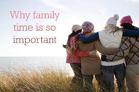 why it s important to spend quality family time together