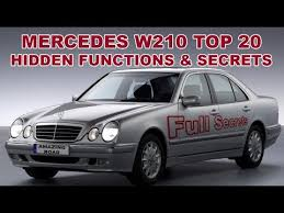 mercedes w210 mercedes w210 top 20 functions secrets and useful