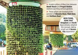 vertical gardens vertical gardens on metro pillars are turning blue line green