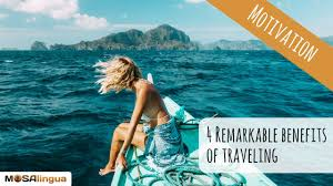 benefits of traveling images 4 remarkable advantages of traveling jpg