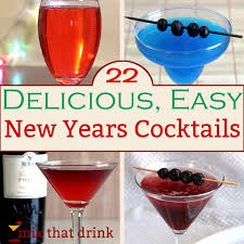 22 delicious easy new years cocktails mix that drink