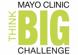 Challenge Up Mayo Clinic Think Big Challenge To Offer Entrepreneurs 100 000