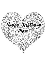 happy birthday mom coloring free printable coloring pages