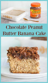 chocolate peanut butter banana cake the kitchen magpie
