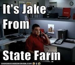 Jake From State Farm Meme - pin by rachel on jake from state farm pinterest