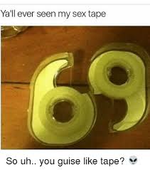 Sex Tape Meme - 25 best memes about my sex tape my sex tape memes
