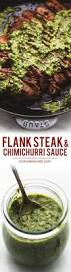 Healthy Steak Dinner Ideas Flank Steak With Chimichurri Sauce Recipe Marinated Flank