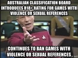 R18 Memes - australian classification board introduces r18 rating for games