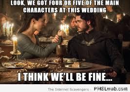 Meme Wedding - 27 funny game of thrones wedding meme pmslweb