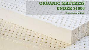 organic mattress under 1000 organic housewife