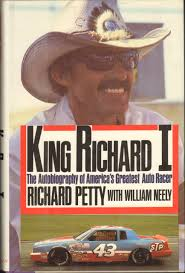 King Richard by King Richard I The Autobiography Of America U0027s Greatest Auto Racer