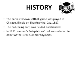 softball history the earliest known softball was played in