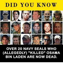 Navy Seal Meme - did you know over 20 navy seals who allegedly killed osama bin laden