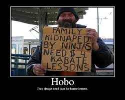 Hobo Memes - image 4900 demotivational posters know your meme