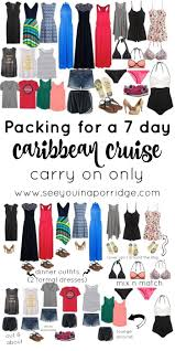 Top 10 Must Pack Cruise by Packing For A 7 Day Caribbean Cruise Just A Carry On