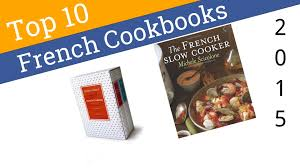 10 best french cookbooks 2015 youtube
