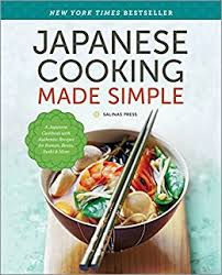 cuisine made in japanese cooking made simple a japanese cookbook with authentic