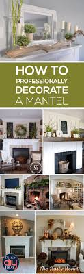 Kitchen Mantel Decorating Ideas Learn Elements That Will Make Your Mantel Look Beautiful Learn